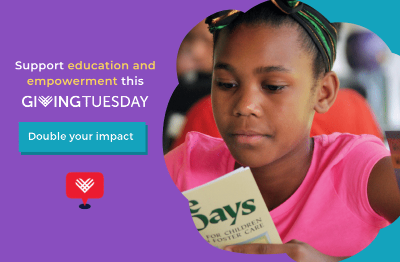 Support education and empowerment this Giving Tuesday